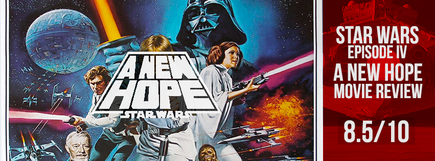 Star Wars Episode Iv A New Hope 1977 Movie Review The Film Ratings